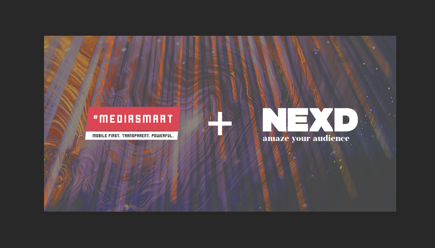 MediaSmart & NEXD Unveil Innovative Programmatic Rich Media Partnership